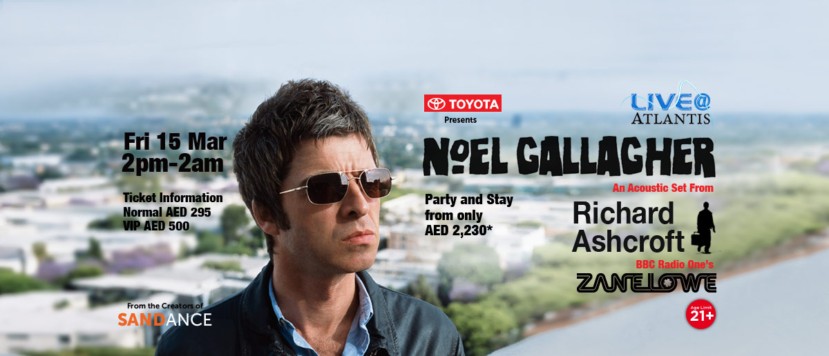 Noel Gallagher Live@Atlantis