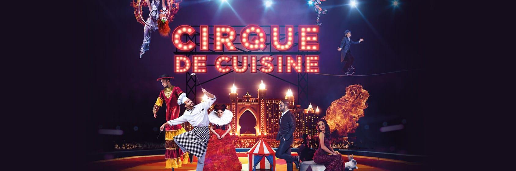 Cirque de Cuisine Dubai