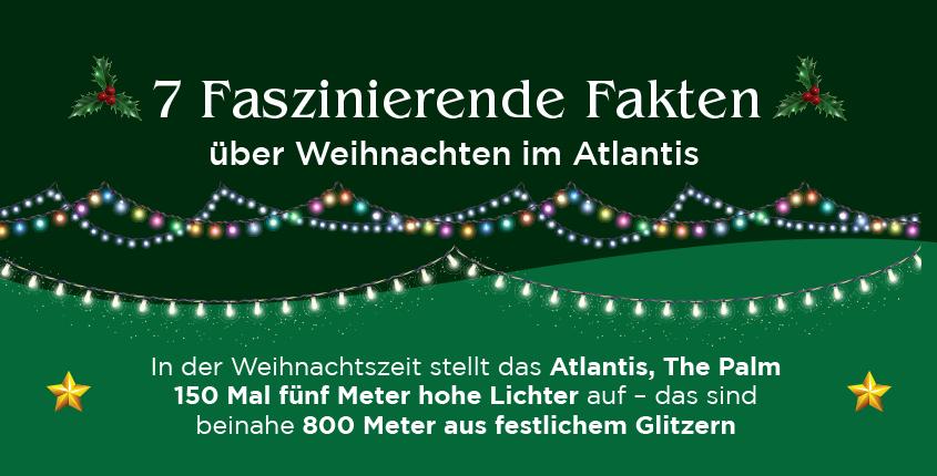 7 Faszinierende Fakten über Weihnachten im Atlantis