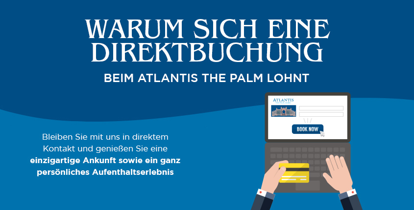 Buchen Sie direkt beim Atlantis, The Palm für ein exklusives Aufenthaltserlebnis!