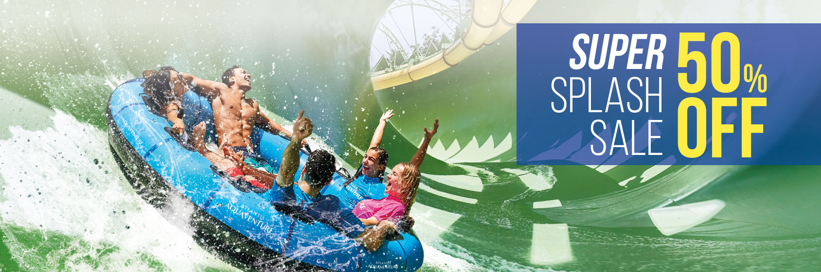 Stellar Splash Sale Offer! Get Your Ticket to Aquaventure Bucket List Experiences!