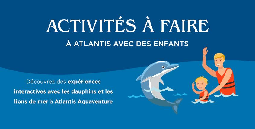 Choses à faire avec les enfants à Atlantis